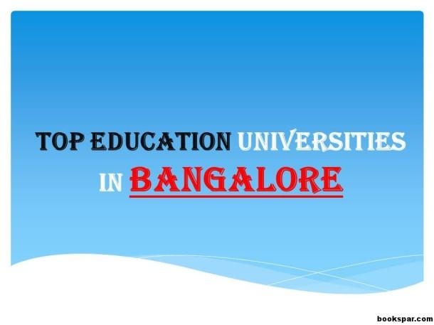 TOP-EDUCATION-UNIVERSITIES-IN-BANGALORE